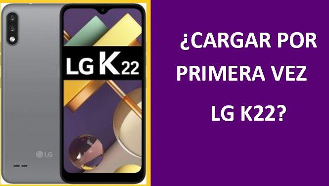 Cómo Se Carga Por Primera Vez Un Lg K22 Paso A Paso Movil Galaxy