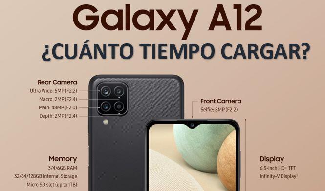 Por Primera Vez Cuántas Horas Cargar Un Samsung Galaxy A12 Movil Galaxy